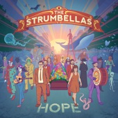 The Strumbellas - We Don't Know