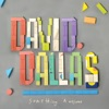 Something Awesome, David Dallas