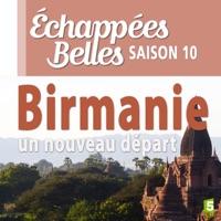 Télécharger Birmanie, un nouveau départ Episode 1