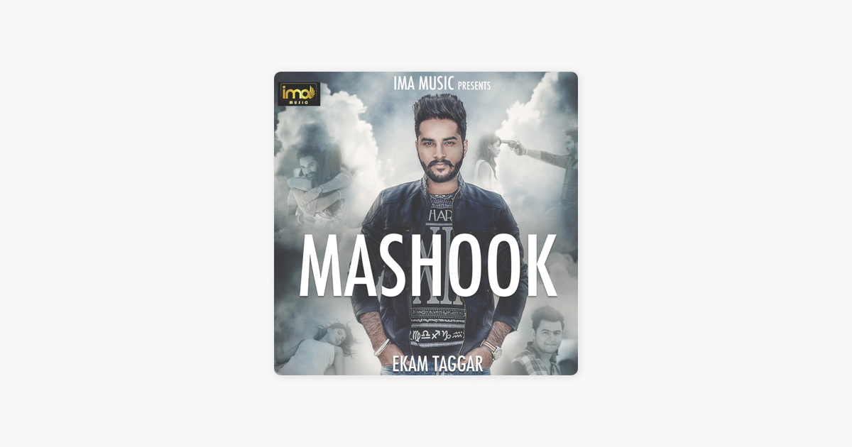 mashook song by ekam taggar