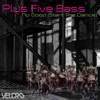Plus Five Bass - No Good (Start the Dance) artwork