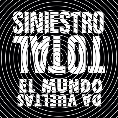 El Mundo Da Vueltas - Single - Siniestro Total