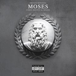 View album Moses (feat. Chris Brown & Migos) - Single