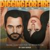 Digging for Fire (Original Motion Picture Soundtrack)