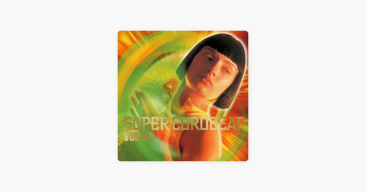 SUPER EUROBEAT VOL 92 by SUPER EUROBEAT (Various Artists)