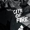 City of Fire - Single