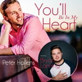 Peter Hollens - You'll Be in My Heart (feat. Bryan Lanning)