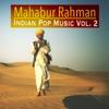 Mahabur Rahman - Indian Pop Music Vol 2 Album