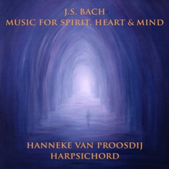 J.S. Bach: Music for Spirit, Heart and Mind