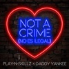 Not a Crime English Version Single
