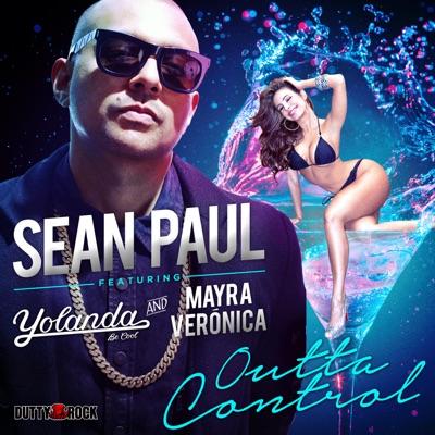 Outta Control (feat. Mayra Veronica & Yolanda Be Cool) - Single - Sean Paul