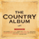 The Country Album - Various Artists