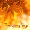Thanksgiving Songs Traditional and Classical Music for Your Thanksgiving Dinner Family Reunion