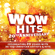 Various Artists - WOW Hits 20th Anniversary