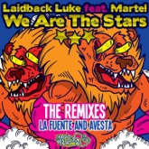 We Are the Stars (feat. Martel) [The Remixes] - Single