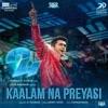 Kaalam Na Preyasi From 24 Single