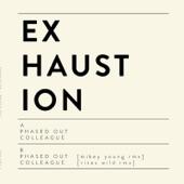 Exhaustion - Colleague
