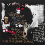 Everything's Beautiful - Miles Davis & Robert Glasper - Miles Davis & Robert Glasper