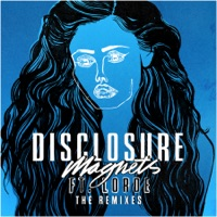 Magnets (feat. Lorde) [The Remixes] - EP Mp3 Download