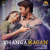 Anirudh Ravichander - Thangamagan (Original Motion Picture Soundtrack) - EP artwork