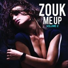 Zouk Me Up, Vol. 2