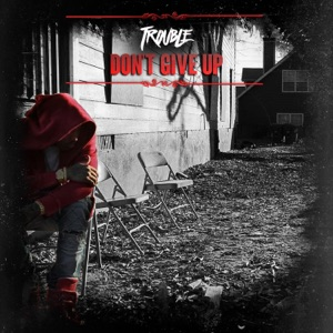 Don't Give Up - Single Mp3 Download
