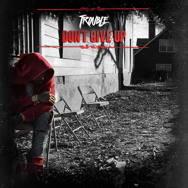 Don't Give Up - Single