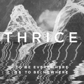 Thrice - Salt and Shadow