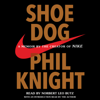Phil Knight - Shoe Dog: A Memoir by the Creator of Nike (Unabridged)  artwork