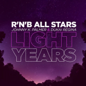 Lightyears (feat. Johnny K. Palmer & Dukai Regina)
