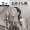 Exactly Like You  - Carmen McRae