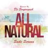 All Natural - Single (feat. Sade Serena) - Single, DJ SNYPAYUSH
