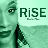 Under5ive - Rise