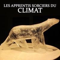 Télécharger Les apprentis sorciers du climat Episode 1