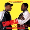 Criminal Minded (Hot-Club-Version), Boogie Down Productions