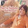 Sun Le Sachche Bol Miyan