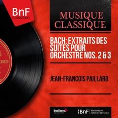 Bach: Extraits des Suites pour orchestre Nos. 2 & 3 (Mono Version) - EP
