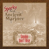 Sparky and the Ancient Mariner - Rattlin' Bones