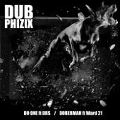 Dub Phizix - Doberman
