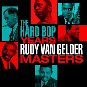 The Hard Bop Years: Rudy Van Gelder Masters