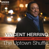 Vincent Herring - Strike up the Band