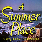 A Summer Place - Percy Faith and His Orchestra - Percy Faith and His Orchestra