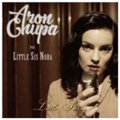 AronChupa - Little Swing (feat. Little Sis Nora)