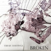 Sarah Hastings - Broken