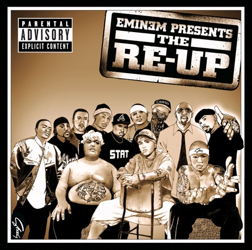 Eminem - Eminem Presents the Re-Up (Bonus Track Version)