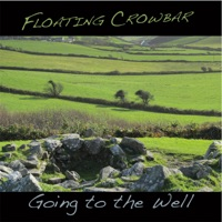 Going to the Well by Floating Crowbar on Apple Music