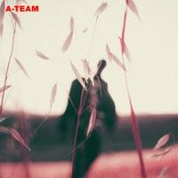 A-Team - Single Mp3 Download