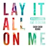 Lay It All on Me feat Ed Sheeran Cash Cash Remix Single