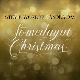 Someday at Christmas - Single by Stevie Wonder on Apple Music