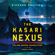 Richard Phillips - The Kasari Nexus: Rho Agenda Assimilation, Book 1 (Unabridged)